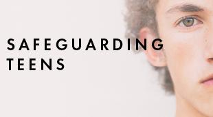 Safeguarding Teens