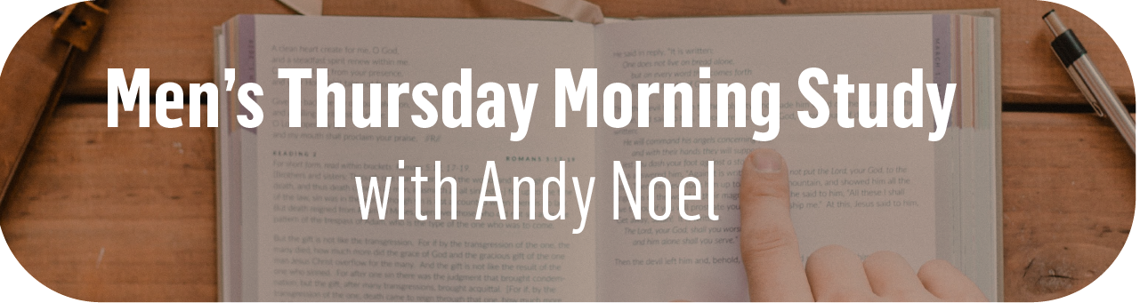 1280x340 men's thursday morning study with andy noel skinny