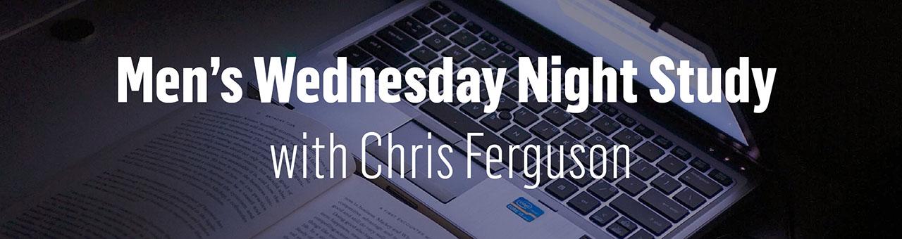 1280x340 Wednesday night study with chris ferguson skinny